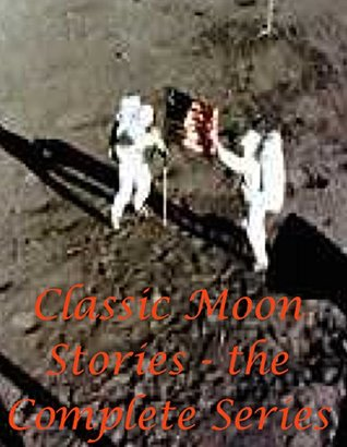 Classic Moon Stories - the Complete Series