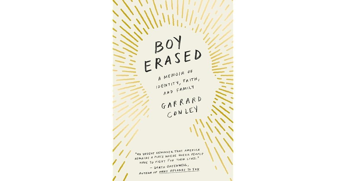 Boy Erased: A Memoir of Identity, Faith, and Family by