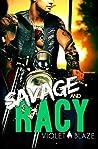 Savage and Racy (Bad Boys MC Trilogy #3)