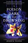A Poison Dark and Drowning (Kingdom on Fire, #2)