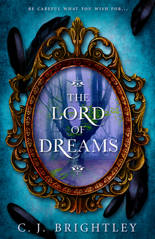 The Lord of Dreams by C.J. Brightley