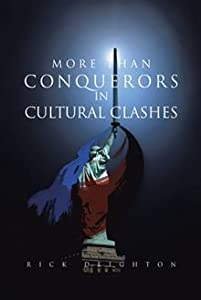 More Than Conquerors in Cultural Clashes
