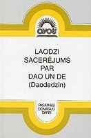Laodzi sacerējums par Dao un De (Daodedzin)