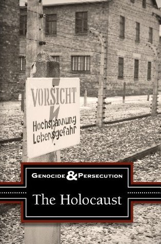 The Holocaust (Genocide and Persecution)