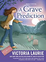 A Grave Prediction (Psychic Eye Mystery #14)