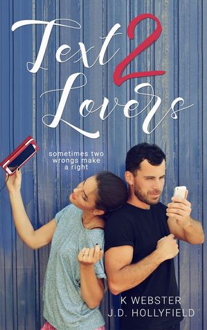 Text 2 Lovers (2 Lovers, #1)