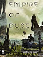 Empire of Dust: A Psi-Tech Novel (Psi-Tech #1)