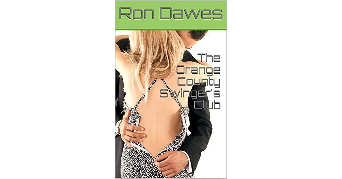 The Orange County Swingers Club by Ron Dawes