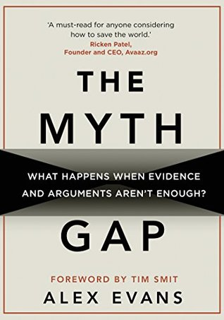 The Myth Gap by Alex Evans
