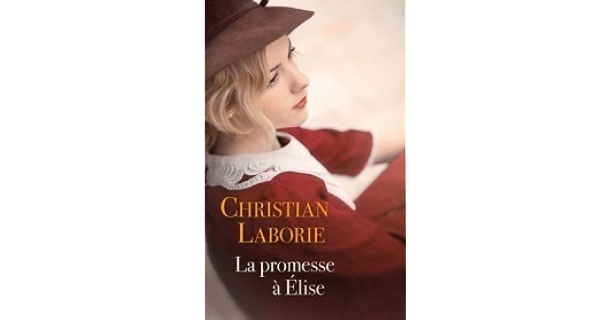 La Promesse A Elise By Christian Laborie