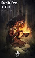 Thya (La Voie des Oracles, #1)