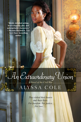 An Extraordinary Union (The Loyal League, #1)