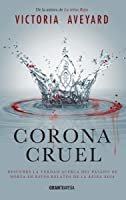 Corona cruel (La reina roja, #0.1-#0.2)