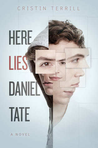 Here Lies Daniel Tate by Cristin Terrill