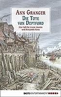 Die Tote von Deptford: Ein Fall für Lizzie Martin und Benjamin Ross