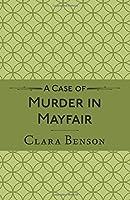 A Case of Murder in Mayfair (Freddy Pilkington-Soames Adventures #2)