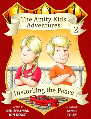 Disturbing the Peace (The Amity Kids Adventures #2)