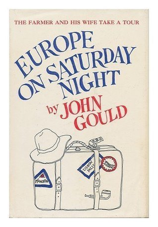 Europe on Saturday Night : The Farmer and His Wife Take a Trip
