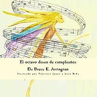 El octavo deseo de cumpleaños (Spanish Edition)
