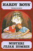Hardy Boys - Misteri Jejak Zombie (Hardy Boys, #71)