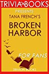 Tana French's Broken Harbor - For Fans (Trivia-On-Books)
