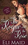 The Rogue and the Rose: Historical Erotic Novella (Intimate Domination Book 1)