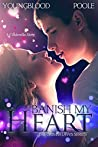 Banish My Heart (The Grimm Laws #1-2)