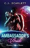 Ambassador's Bride (Celestial Mates, #0.2 & #1)