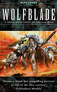 Wolfblade (Space Wolves Book 4)