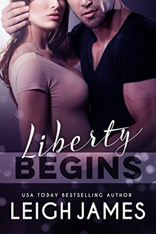 Liberty Begins (The Liberty Series #1)