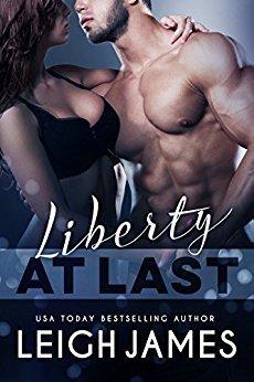 Liberty At Last (The Liberty Series #2)