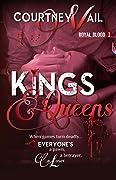 Kings & Queens (Royal Blood, #1)