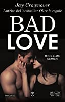 Bad Love (Welcome to the Point, #1)