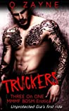 Truckers: Unprotected Gia's First Ride (Three on One MMMF BDSM Erotica Book 1)