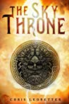 The Sky Throne (The Sky Throne #1)