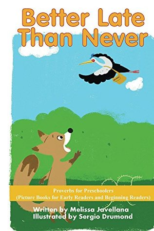 Better Late than Never: Picture Books for Early Readers and