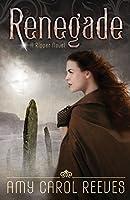 Renegade (A Ripper Novel Book 2)