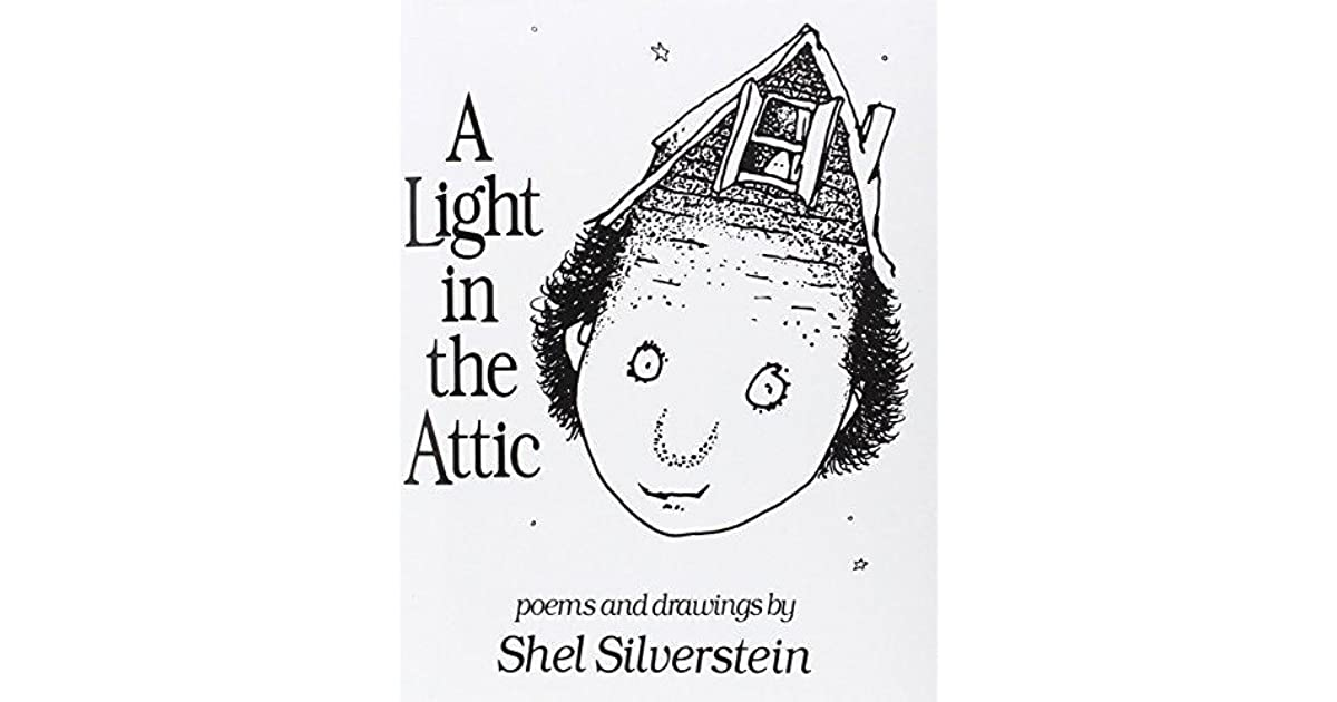 Shel Silverstein Reading Quotes: A Light In The Attic By Shel Silverstein