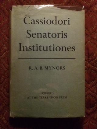 Cassiodori Senatoris Institutiones