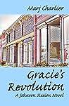 Gracie's Revolution: A Johnson Station Novel