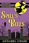 Spell's Bells (Spellbound #3)