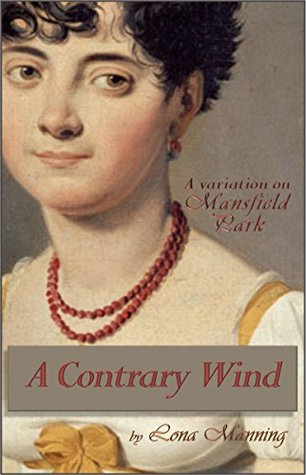 A Contrary Wind by Lona Manning