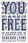 You Are Free: Be ...