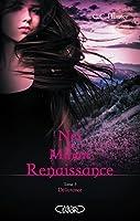 Délivrance (Nés à minuit Renaissance #3)