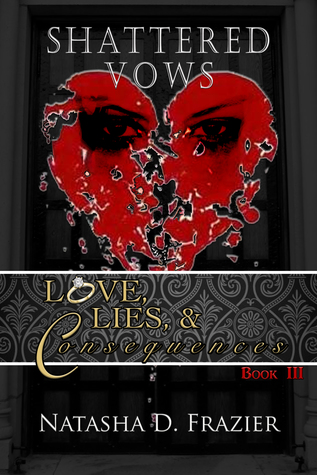 Shattered Vows (Love, Lies & Consequences Book III)