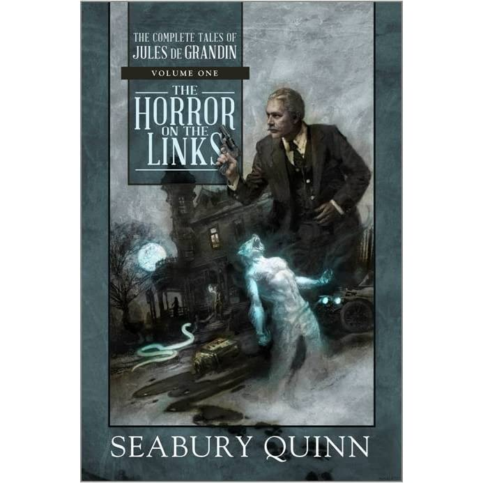 The Horror on the Links by Seabury Quinn