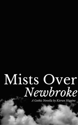 Mists Over Newbroke: A Gothic Novella