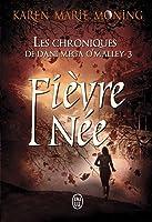 Fièvre née (Fever, #8; Dani O'Malley, #3)