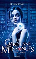 La Gardienne des Mensonges (Library Jumpers, #2)