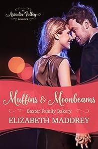 Muffins & Moonbeams (Baxter Family Bakery #1)